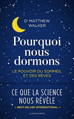 vignette de 'Pourquoi nous dormons (Matthew P. Walker)'