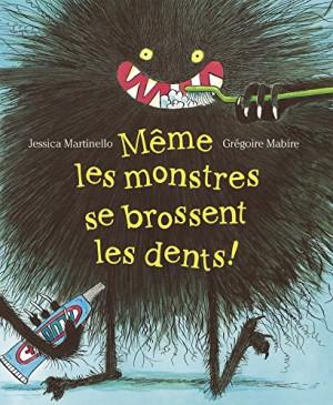 """Afficher """"Même les monstres se brossent les dents !"""""""