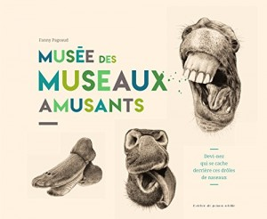 vignette de 'Le musée des museaux amusants (Fanny Pageaud)'