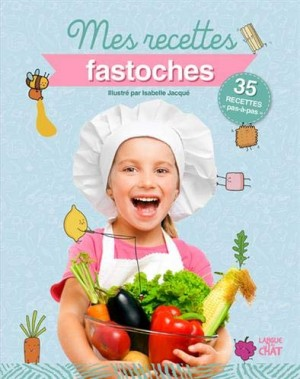"""Afficher """"Mes recettes fastoches"""""""