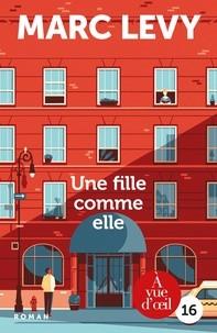 vignette de 'Une fille comme elle (Marc Lévy)'