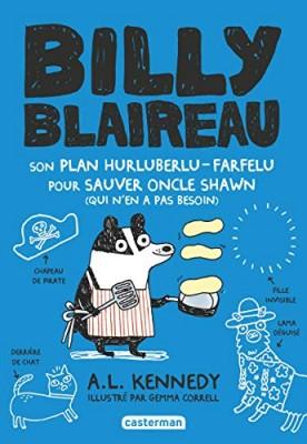 """Afficher """"Billie Blaireau n° 1 Son plan hurluberlu-farfelu pour sauver Oncle Shawn (qui n'en avait pas besoin)"""""""