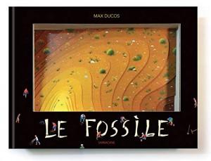 vignette de 'Le fossile (Max Ducos)'