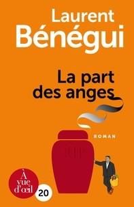 vignette de 'La part des anges (Laurent Bénégui)'
