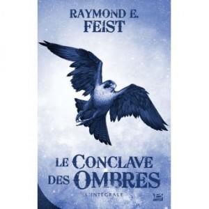 """Afficher """"Le Conclave des Ombres - L'Intégrale : Serre du faucon argenté, Le Roi des renards, Le Retour du banni"""""""