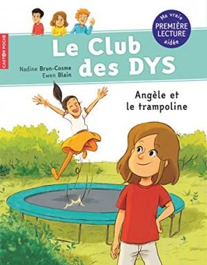 """Afficher """"Le club des DYS Angèle et le trampoline"""""""