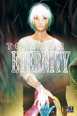"Afficher ""To your eternity n° 7"""