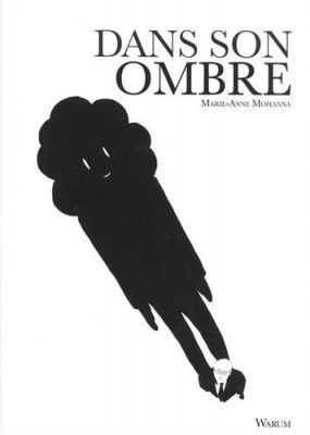vignette de 'Dans son ombre (Marie-Anne Mohanna)'