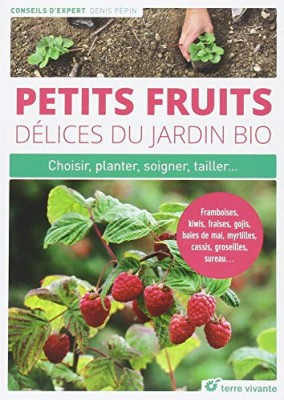"""Afficher """"Petits fruits, délices du jardin bio"""""""