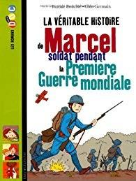 """Afficher """"La véritable histoire de Marcel, soldat pendant la Première guerre mondiale"""""""