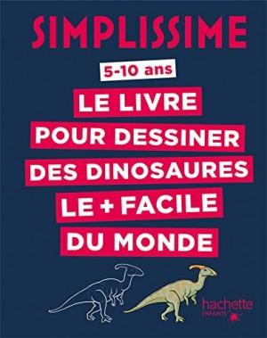 """Afficher """"Livre pour dessiner des dinosaures le + plus facile du monde (Le)"""""""