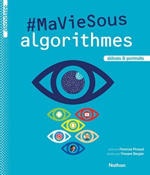 """Afficher """"#MaVieSous algorithmes"""""""