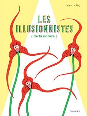 """Afficher """"Les illusionnistes (de la nature)"""""""