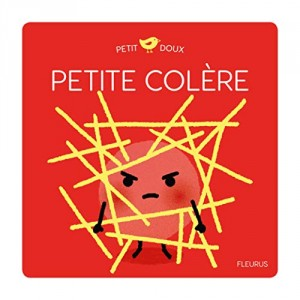 """Afficher """"Petite colère"""""""