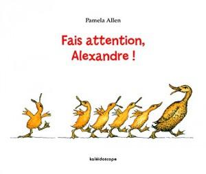 "Afficher ""Fais attention, Alexandre !"""