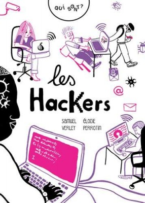 """Afficher """"Qui sont les hackers ?"""""""