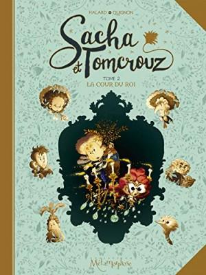 Sacha et Tomcrouz n° 2<br /> La cour du roi