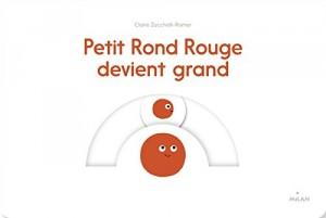 """Afficher """"Petit Rond rouge devient grand"""""""
