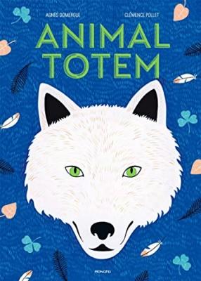 """Afficher """"Animal totem"""""""