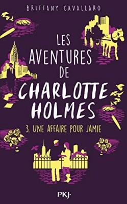 """Afficher """"aventures de Charlotte Holmes (Les) n° 3 Une affaire pour Jamie"""""""