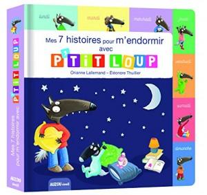 """Afficher """"Mes 7 histoires pour m'endormir avec P'tit Loup"""""""