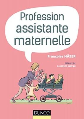 "Afficher ""Profession assistante maternelle"""