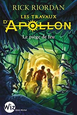 """Afficher """"Les travaux d'Apollon n° 3 Le piège de feu"""""""