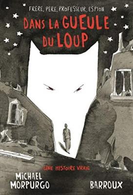 """Afficher """"Dans la gueule du loup"""""""