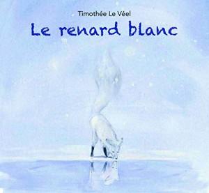 """Afficher """"Le renard blanc"""""""