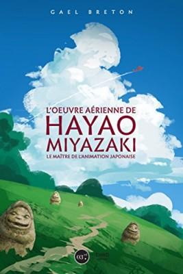 """Afficher """"oeuvre de Hayao Miyazaki (L')"""""""