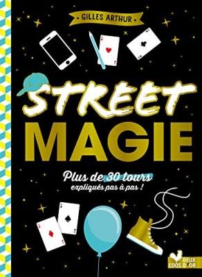 """Afficher """"Street magie"""""""