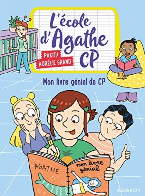 """Afficher """"L'école d'Agathe, CP n° 11 Mon livre génial de CP"""""""