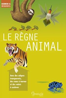 """Afficher """"Sciences & découvertes Le règne animal"""""""