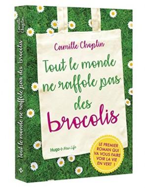 vignette de 'Tout le monde ne raffole pas des brocolis (Camille Choplin)'