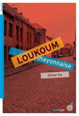 vignette de 'Loukoum mayonnaise (Olivier Ka)'