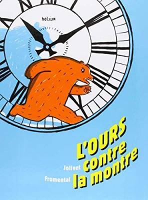 vignette de 'L'ours contre la montre (Jean-Luc Fromental)'