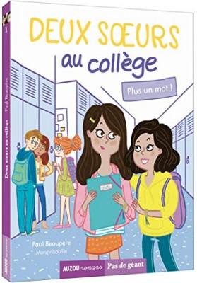 """Afficher """"Deux soeurs au collège n° 1 Plus un mot !"""""""