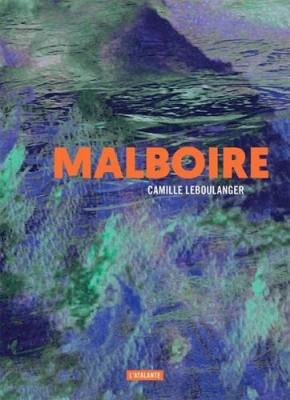 vignette de 'Malboire (Camille Leboulanger)'