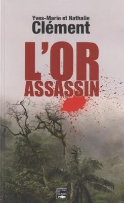 """Afficher """"L'or assassin"""""""
