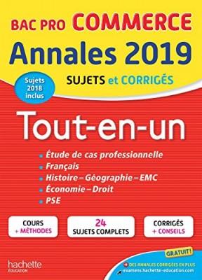 """Afficher """"Annales Bac 2019 Tout-en-un Bac Pro Commerce"""""""