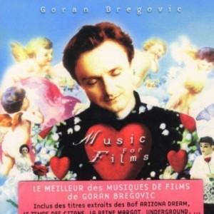 "Afficher ""MUSIC FOR FILMS - GORAN BREGOVIC"""