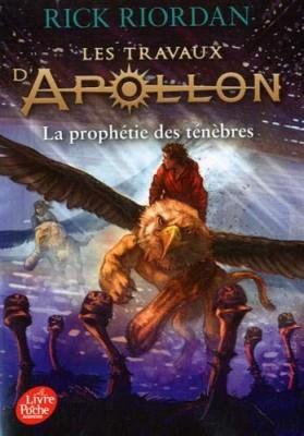 """Afficher """"Les travaux d'Apollon n° 2 La prophétie des ténèbres"""""""