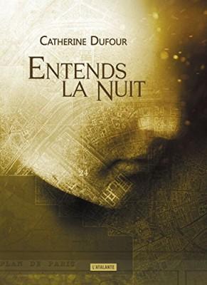 vignette de 'Entends la nuit (Dufour, Catherine)'