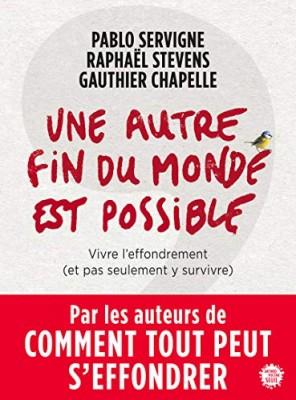 """Afficher """"Une autre fin du monde est possible"""""""
