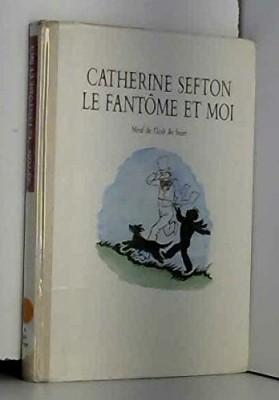 """Afficher """"Fantôme et moi (Le)"""""""