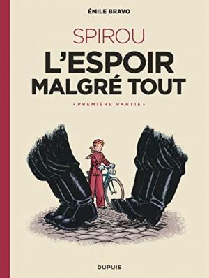 """Afficher """"Spirou, l'espoir malgré tout n° 1Spirou et Fantasio par... (Une aventure de) / Le Spirou de... n° 14Un mauvais départ"""""""