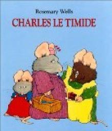 """Afficher """"Charles le timide"""""""