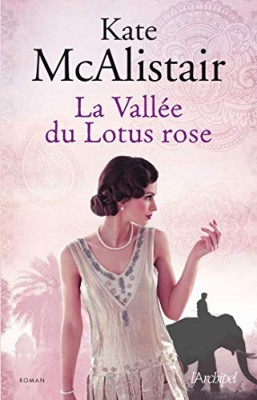 vignette de 'La vallée du lotus rose (Kate McAlistair)'