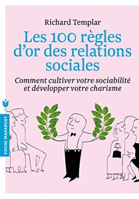 """Afficher """"Les 100 règles d'or des relations sociales"""""""