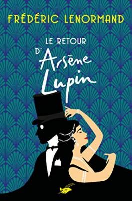 Couverture de Le retour d'Arsène Lupin